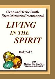 Get Living in the Spirit Disk 2 of 2 Directed by Glenn and Terrie Smith  EBOOK - 2FA Free EBOOK PDF Download | Read Online