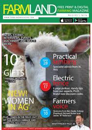 Farmland Magazine March 2017 By Farmland Magazine Issuu