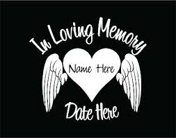 In Memory Of Decal Window Sticker Custom Vinyl With Heart And Angel Wings Ebay