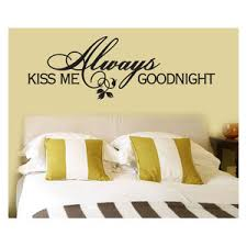 Always Kiss Me Goodnight Vinyl Wall Decal A006alwaysvii7 Contemporary Wall Decals By Vinyl Disorder Inc