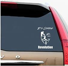 Amazon Com Classy Vinyl Creations It S Coming Revolution Anonymous Decal Revolution Decal Anonymous Stickers Anonymous Window Decals Black Or White Bumper Sticker 6 H X 4 4 W Automotive