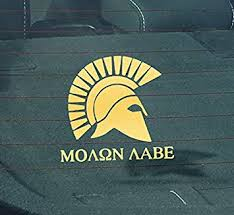 Amazon Com Gs2062 Molon Labe Come And Take Them Premium Quality Gold Vinyl Decal Die Cut 6 Inches X 5 5 Inches Automotive