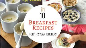 10 breakfast recipes for 1 2 year