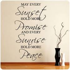 Amazon Com May Every Sunset Hold More Promise And Every Sunrise Hold More Peace Wall Decal Sticker Blessing Home Kitchen