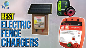 8 Best Electric Fence Chargers 2017 Youtube