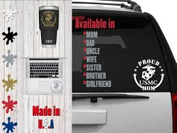 Usmc Car Decal 6 5 Inch Decal Proud Mom Proud Dad Proud Aunt Proud Uncle Proud Wife Proud Girlfriend By Veiledtrove On Custom Decals Usmc Phone Decals