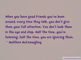 quotes about friends ignoring you top friends ignoring you