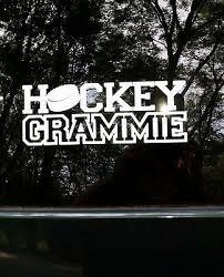 Hockey Grammie Grandma Sports Puck Car Truck Laptop Window Decal Sticker Ebay