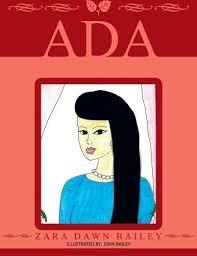 Ada by Bailey, Zara Dawn (2012) Paperback: Amazon.co.uk: Books