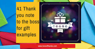 41 thank you note to the boss for gift