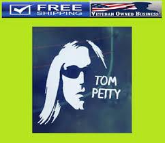 Tom Petty Rip Heartbreakers Vinyl Decal Sticker Window Car Wall Rock Legend Ebay