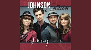 Testimony: Johnson Edition | Southern Gospel Views From The Back Row