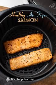 healthy air fryer salmon recipe air