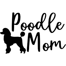 Poodle Mom Car Decal 904 Custom