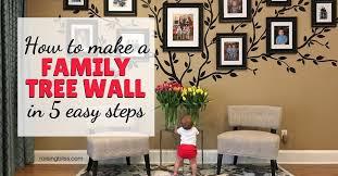 How To Make A Family Tree Wall In 5 Easy Steps Raising Bliss Enjoying Motherhood