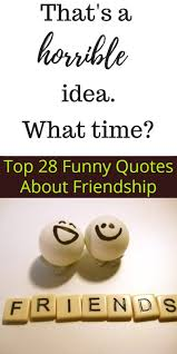 top funny quotes about friendship minnesota memes