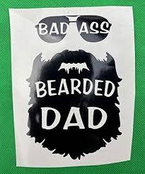 Amazon Com Bad Ass Bearded Dad Black Vinyl Car Decal New Gift Handmade