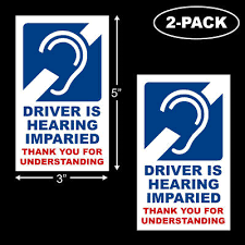 Driver Is Hearing Impaired Disability Deaf Hearing Loss Bumper Sticker 2 Pack Ebay