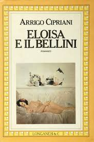 Amazon.it: Eloisa e il Bellini - Cipriani, Arrigo - Libri