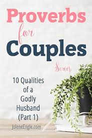 love quotes qualities of a godly husband part jol flickr
