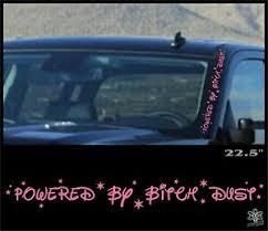 Powered Bitch Dust Decal Sticker Diesel Truck Powerstroke Windshield Side Banner Ebay