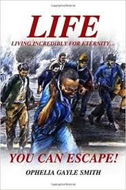 LIFE: You Can Escape: Ophelia Smith: 9781434904843: Amazon.com: Books