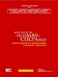Mas Alla De Las Victimas Y Culpables Periodismo Delito