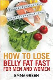 How to Lose Belly Fat Fast: For Men and Women: 3 | Amazon.com.br