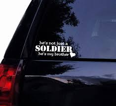 Xsgg Sticker He S Not Just A Soldier He S My Brother Military Decal Navy Army Marines Airforce Wife Vinyl Car Decal Laptop Decal Window Wall Sticker 15x6 Cm White Wish