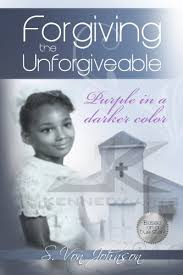 Forgiving The Unforgivable - Kindle edition by Johnson, Sherry ...