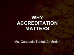 Why accreditation matters