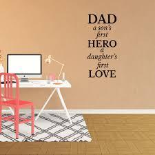 Wall Decal Quote Dad A Son S First Hero A Daughter S First Love Vinyl Sticker Decor Sign Xj143 Walmart Com Walmart Com