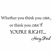 Winston Porter Whether You Think You Can Henry Ford Inspirational Quote Wall Decal Reviews Wayfair Ca