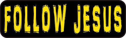 10in X 3in Follow Jesus Religious Car Bumper Sticker Truck Window Decal Stickertalk