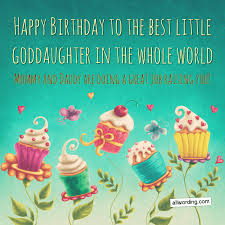 ways to say happy birthday to a goddaughter com