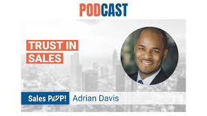 🎧 Building Trust in Sales by Adrian Davis - SalesPOP!