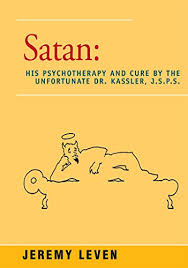 Amazon | Satan: His Psychotherapy and Cure by the Unfortunate Dr ...