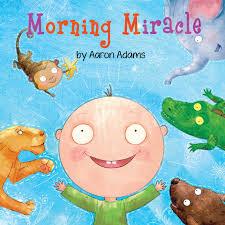 Morning Miracle: Adams, Aaron, Kolpak, Nadiia: 9781979172660 ...