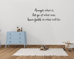 Accept What Is Let Go Of What Was Have Faith In What Will Etsy