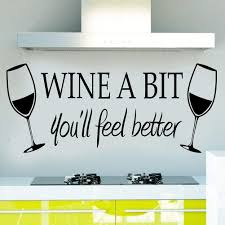 Amazon Com Blinggo Wine A Bit You Ll Feel Better Quote Letter Wall Sticker Decal Home Arts Dinning Kitchen Lounge Decor Wall Decoration Home Kitchen