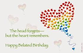 late birthday celebration quotes by lenard jaskolski birthday