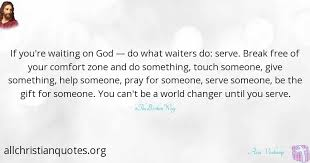 ann voskamp quote about gift serve waiting comfort zone
