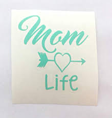 Amazon Com Mom Life With Heart Arrow Vinyl Decal Sticker For Yeti Cup Tumbler Sic 30 Oz Rtic Water Bottle Laptop Or Car Window Accessories Mint 3 Inches Handmade