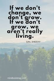 inspiring change quotes and sayings on life growth images