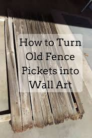 How To Turn Old Fence Pickets Into Wall Art Splendry Modern Design In 2020 Picket Fence Decor Picket Fence Crafts Wood Picket Fence