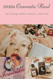 the history of cosmetics in the 1930s