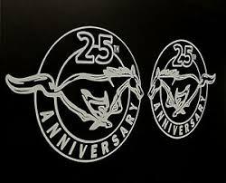 25th Anniversary Mustang Vinyl Decal Sticker 5 1 2 Inch 1 Set Ebay