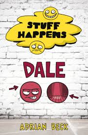 Stuff Happens: Dale by Adrian Beck - Penguin Books Australia