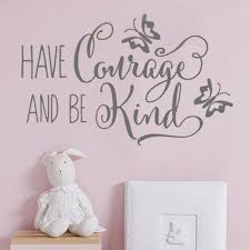 Wall Sticker Have Courage And Be Kind Decal Vinyl Lettering Cinderella Girls Wall Decal Cinderella Quote Above Crib Decor Hy301 Wall Stickers Aliexpress