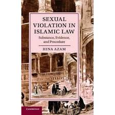 Sexual Violation in Islamic Law, Substance, Evidence, and Procedure by Hina  Azam | 9781107094246 | Booktopia